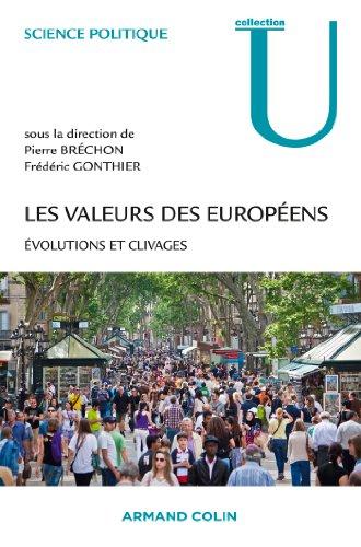 Les valeurs des européens, évolutions et clivages aux éditions Armand Colin